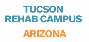 Tucson Rehab Campus Arizona